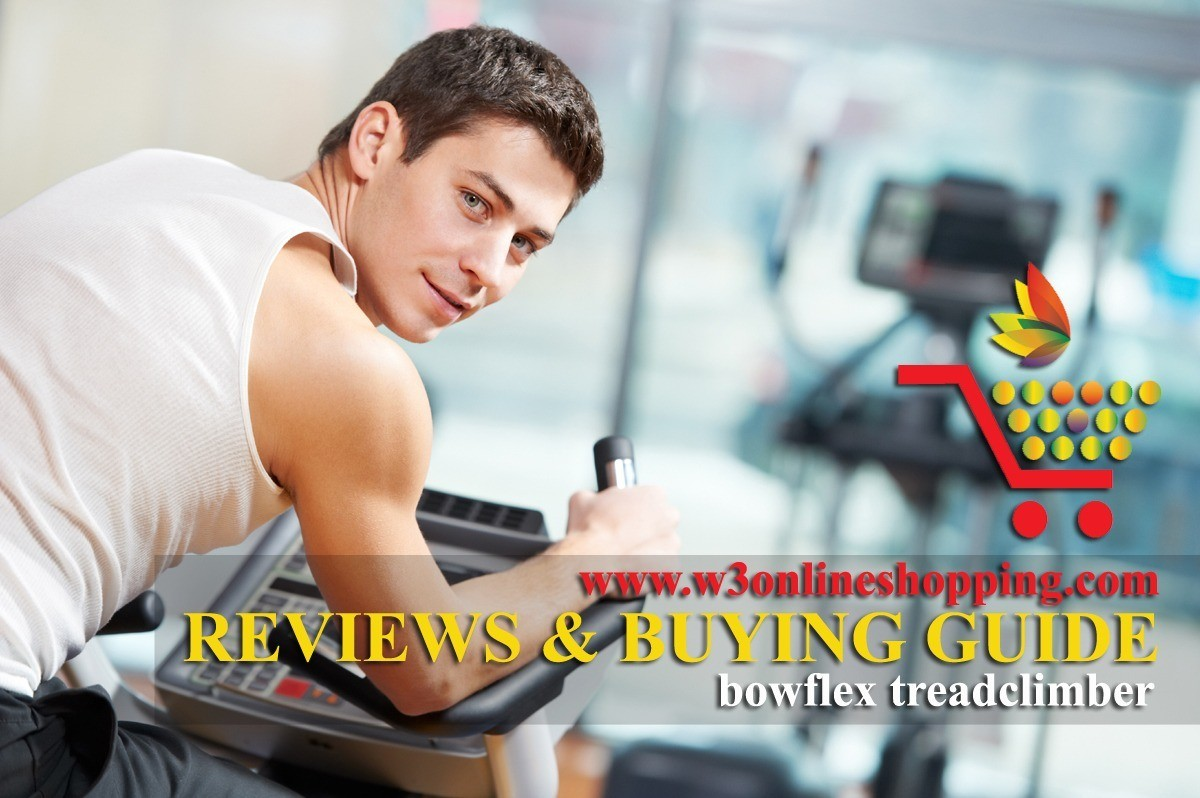 best bowflex treadclimber