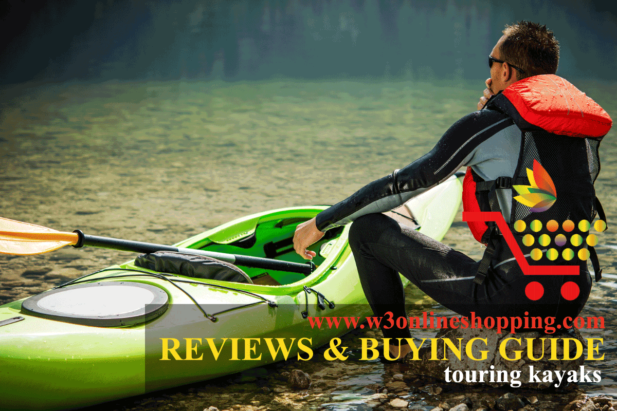 BEST TOURING KAYAKS REVIEWS 2021 | W3ONLINESHOPPING.COM