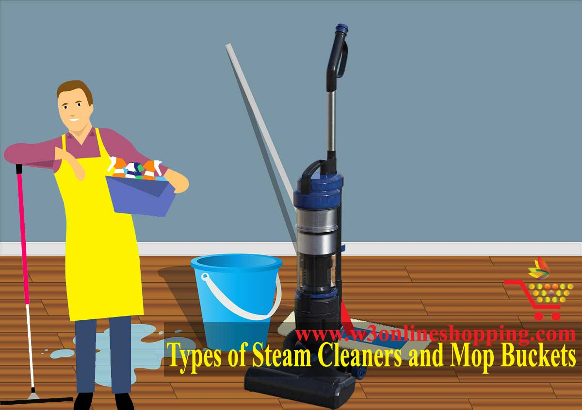 Types of Steam Cleaners and Mop Buckets | w3onlineshopping